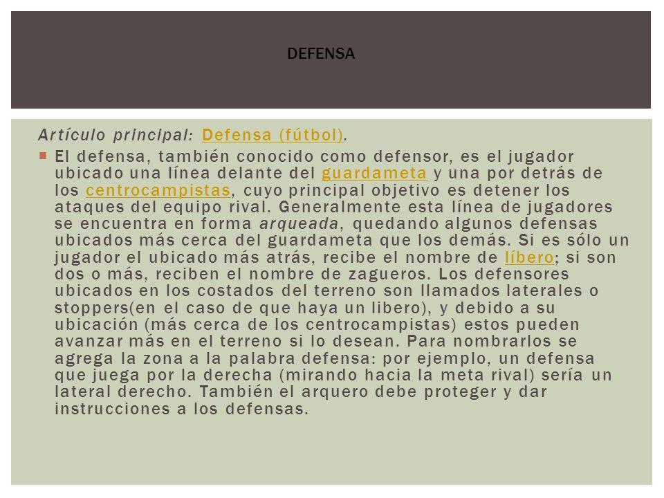 Artículo principal: Defensa (fútbol).
