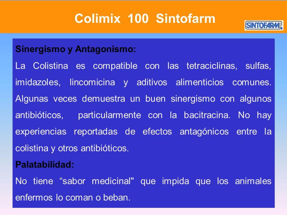 Colimix 100 Sintofarm Sinergismo y Antagonismo:
