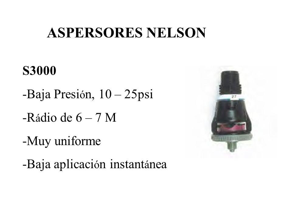 ASPERSORES NELSON S3000 -Baja Presión, 10 – 25psi -Rádio de 6 – 7 M