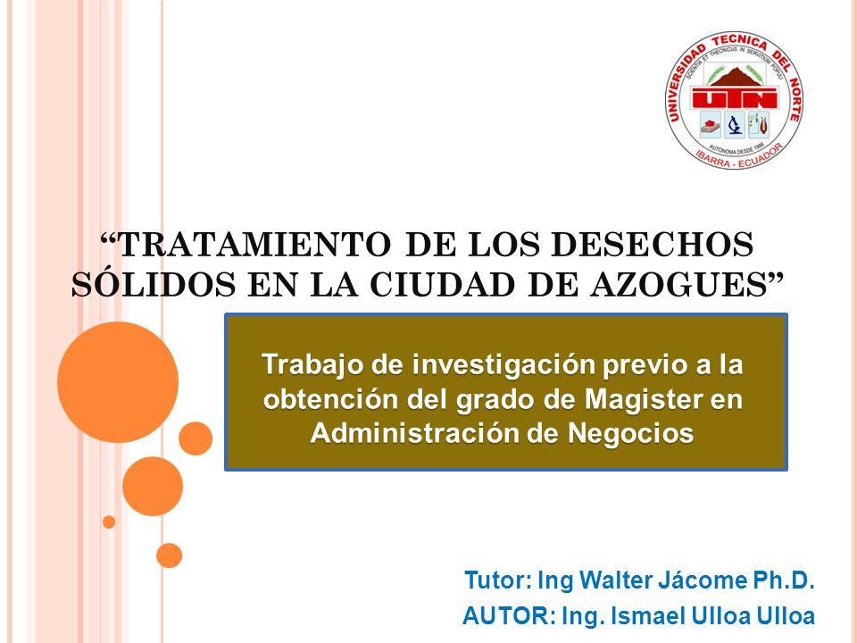 TRATAMIENTO DE LOS DESECHOS SÓLIDOS EN LA CIUDAD DE AZOGUES
