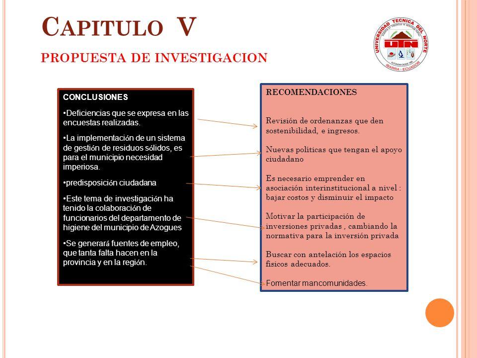 Capitulo V PROPUESTA DE INVESTIGACION RECOMENDACIONES CONCLUSIONES