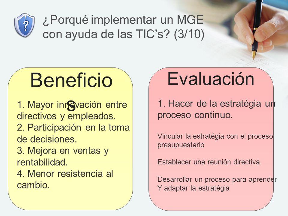 ¿Porqué implementar un MGE con ayuda de las TIC's (3/10)