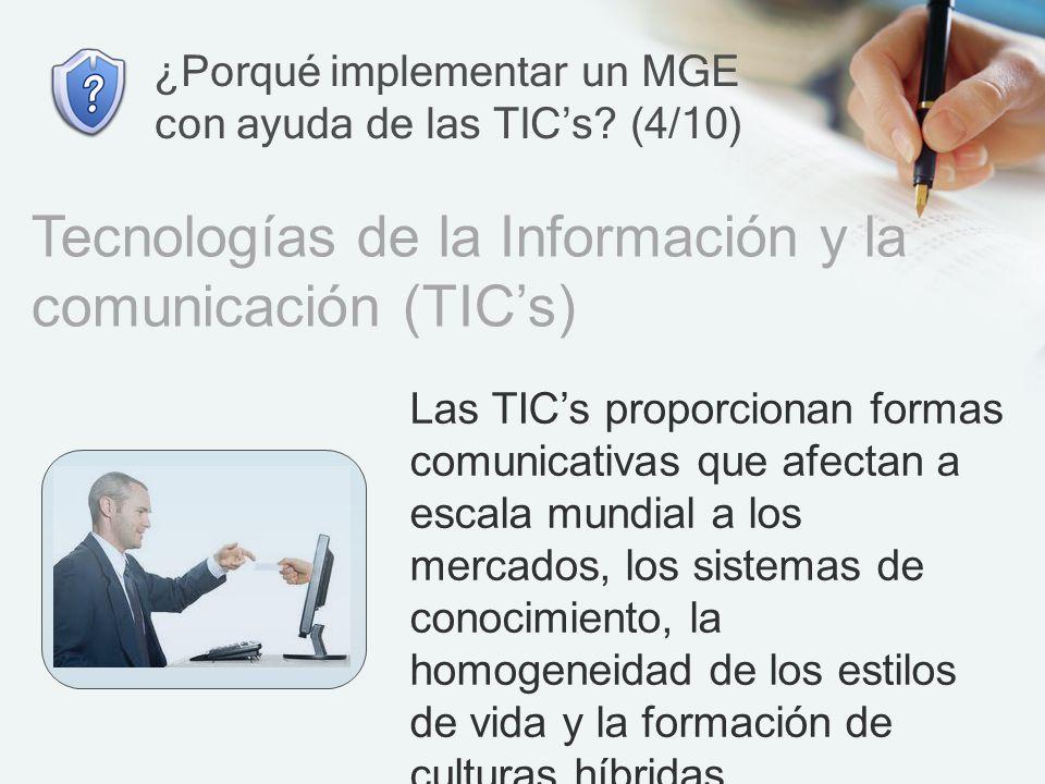 ¿Porqué implementar un MGE con ayuda de las TIC's (4/10)