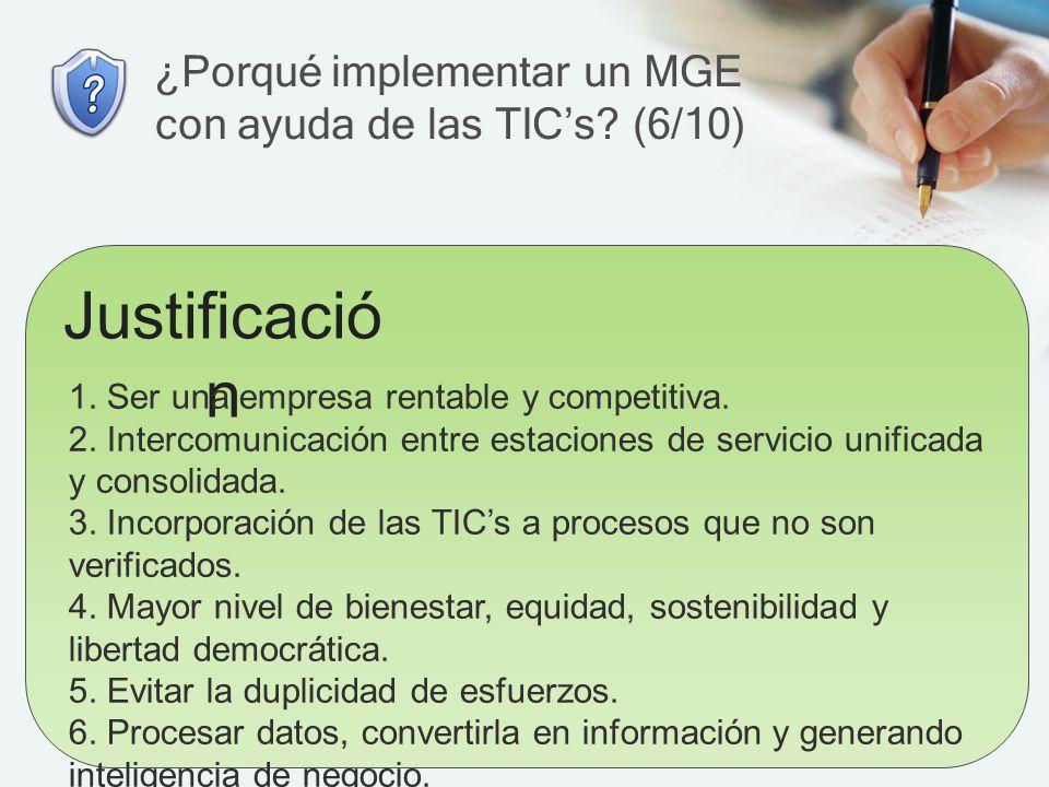 ¿Porqué implementar un MGE con ayuda de las TIC's (6/10)