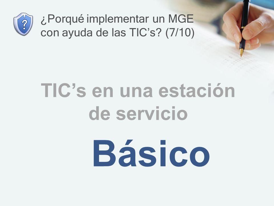 ¿Porqué implementar un MGE con ayuda de las TIC's (7/10)