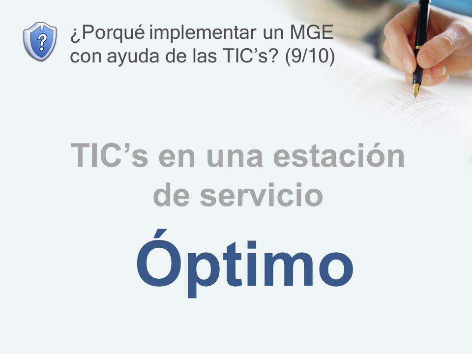 ¿Porqué implementar un MGE con ayuda de las TIC's (9/10)
