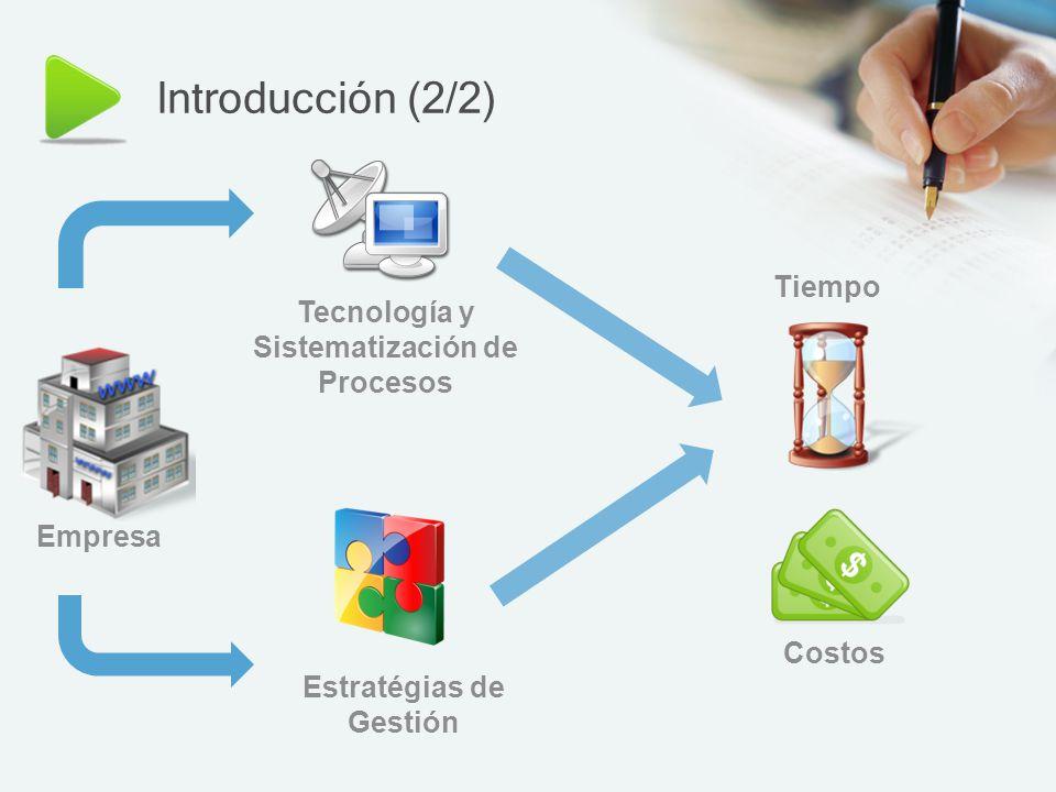 Tecnología y Sistematización de Procesos Estratégias de Gestión
