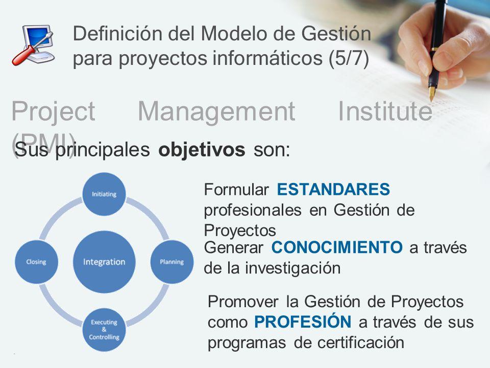 Definición del Modelo de Gestión para proyectos informáticos (5/7)