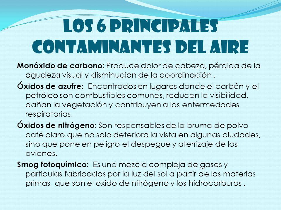 LOS 6 PRINCIPALES CONTAMINANTES DEL AIRE