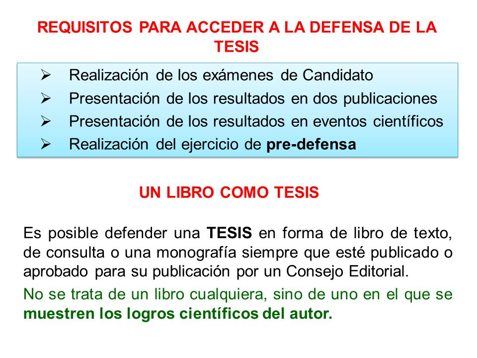 REQUISITOS PARA ACCEDER A LA DEFENSA DE LA TESIS