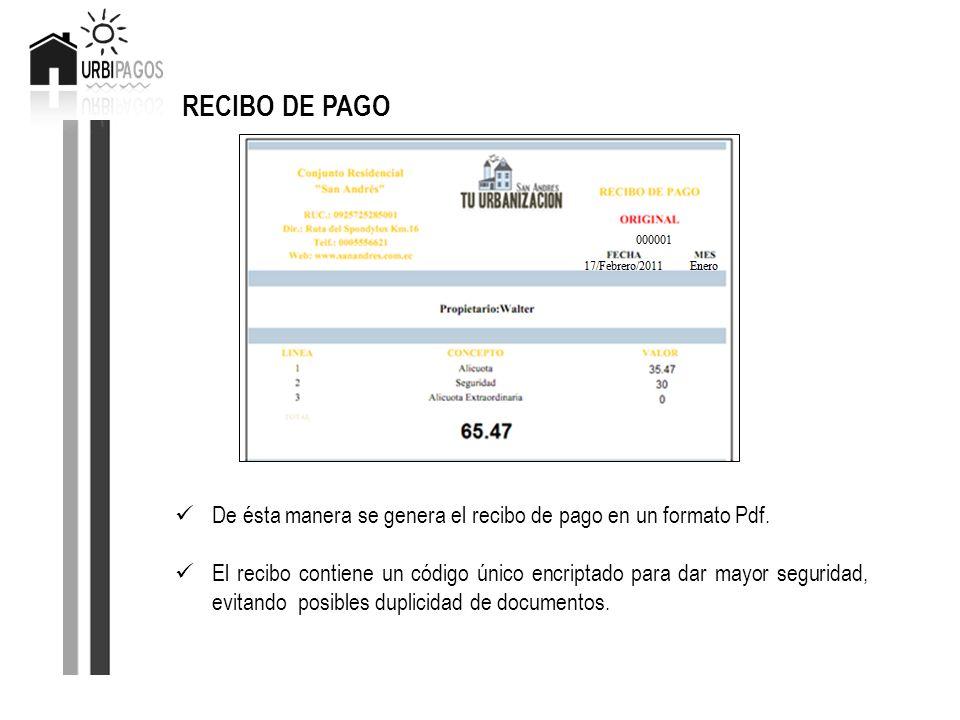 RECIBO DE PAGO De ésta manera se genera el recibo de pago en un formato Pdf.