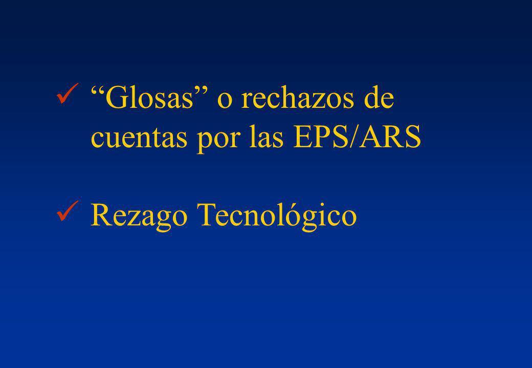 Glosas o rechazos de cuentas por las EPS/ARS