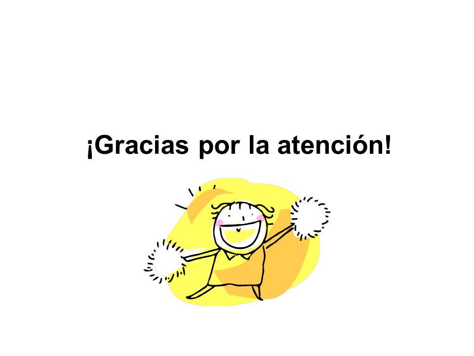 ¡Gracias por la atención!