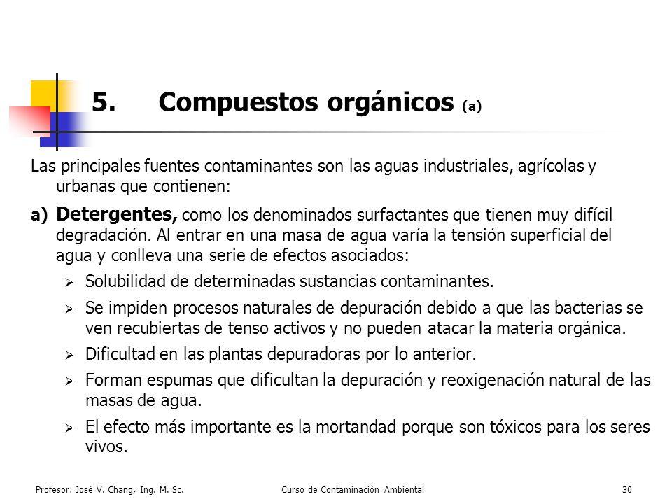 5. Compuestos orgánicos (a)