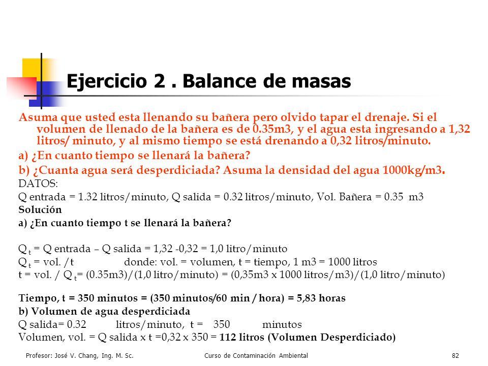 Ejercicio 2 . Balance de masas
