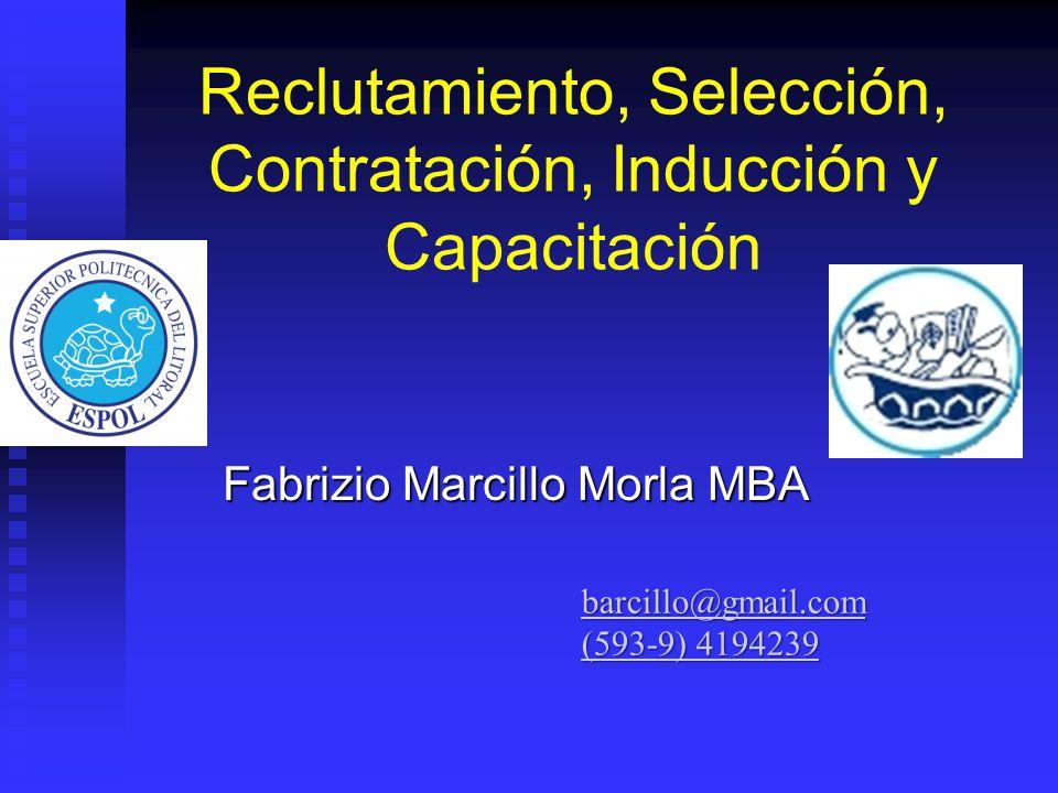 Reclutamiento, Selección, Contratación, Inducción y Capacitación