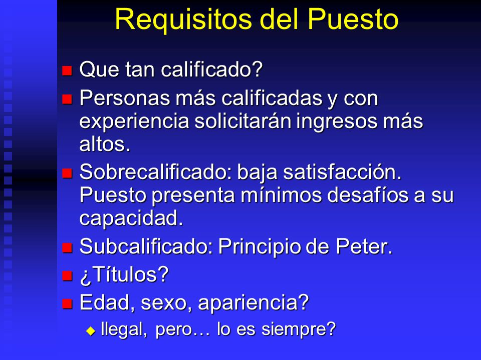 Requisitos del Puesto Que tan calificado