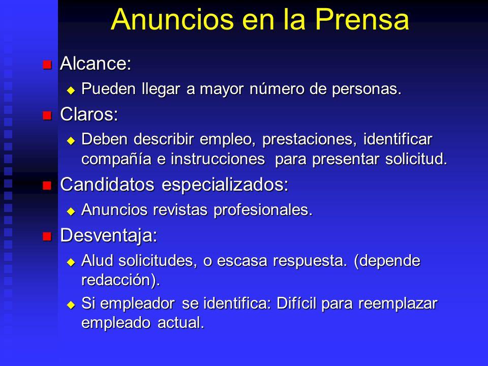 Anuncios en la Prensa Alcance: Claros: Candidatos especializados: