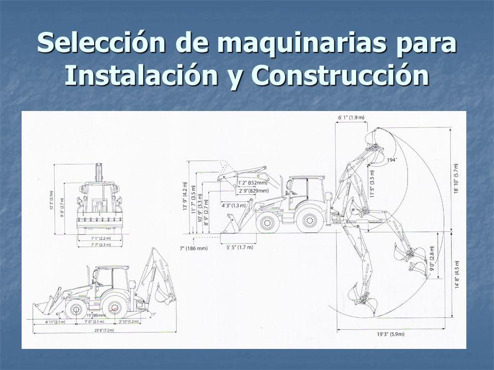 Selección de maquinarias para Instalación y Construcción