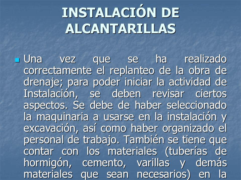 INSTALACIÓN DE ALCANTARILLAS