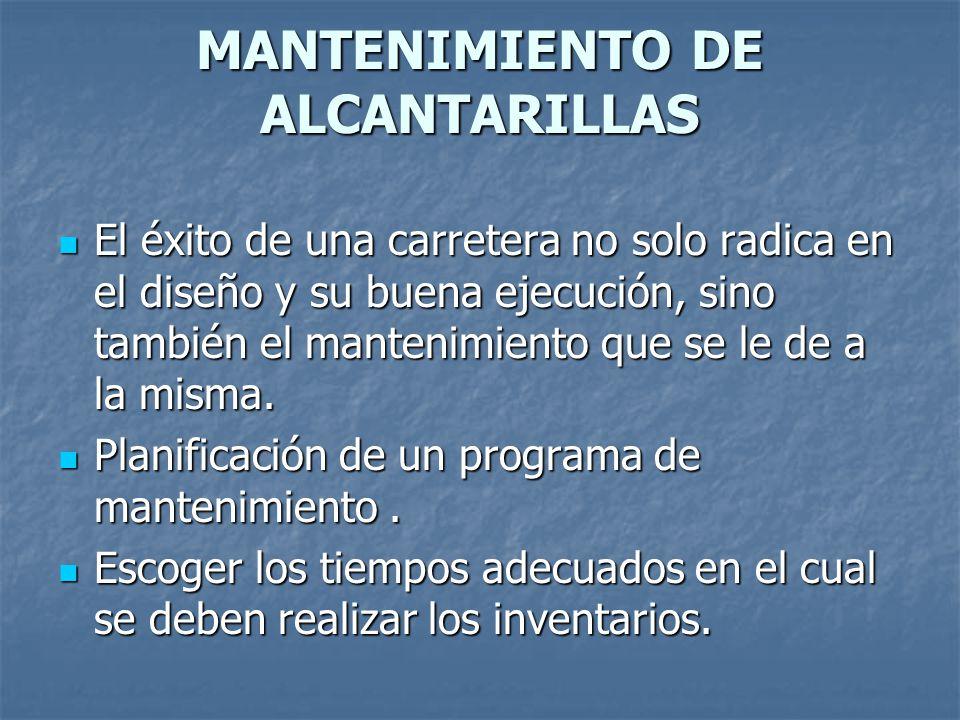 MANTENIMIENTO DE ALCANTARILLAS