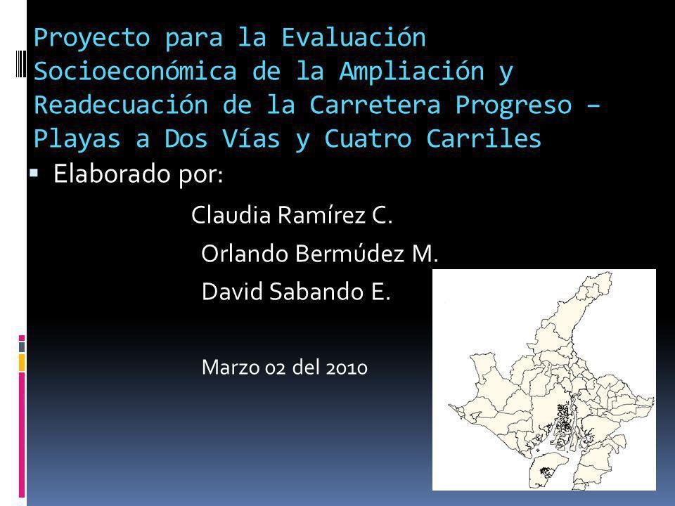 Proyecto para la Evaluación Socioeconómica de la Ampliación y Readecuación de la Carretera Progreso – Playas a Dos Vías y Cuatro Carriles