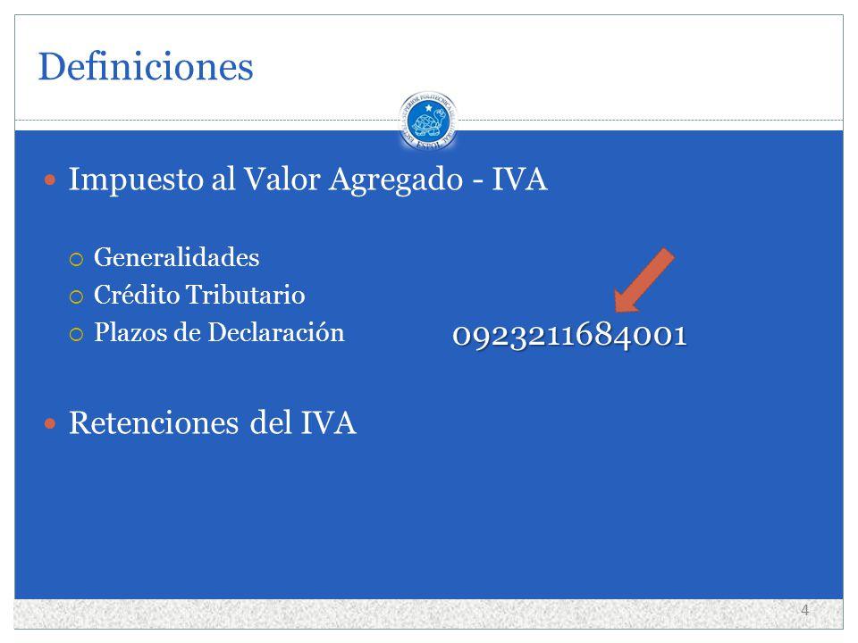 Definiciones 0923211684001 Impuesto al Valor Agregado - IVA
