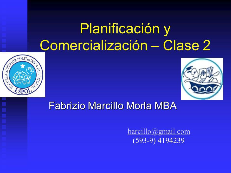 Planificación y Comercialización – Clase 2