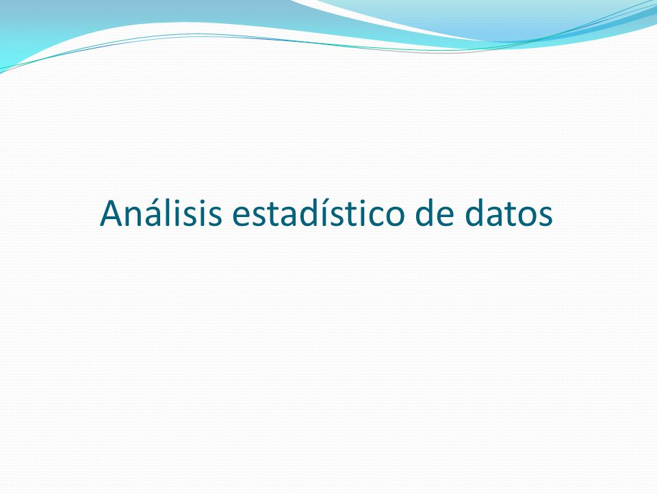Análisis estadístico de datos