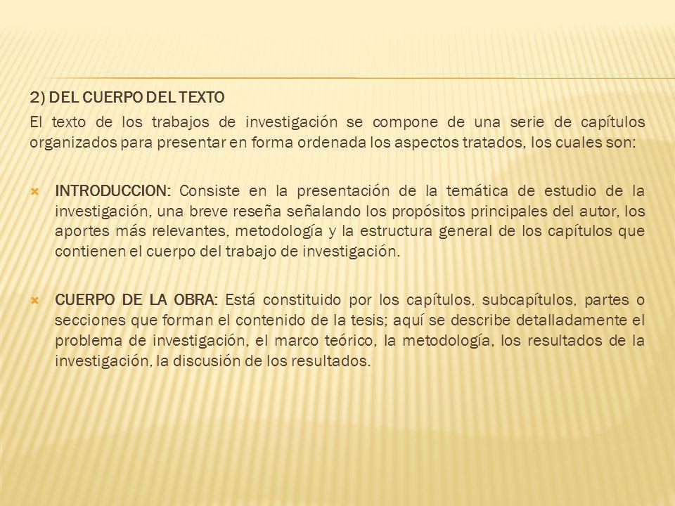 2) DEL CUERPO DEL TEXTO