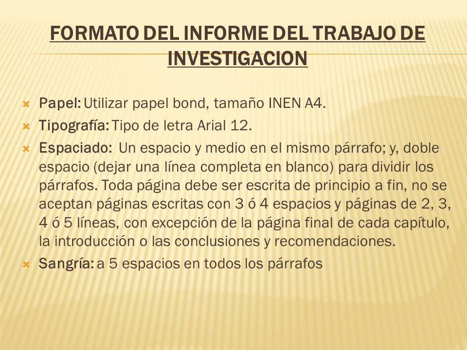 FORMATO DEL INFORME DEL TRABAJO DE INVESTIGACION