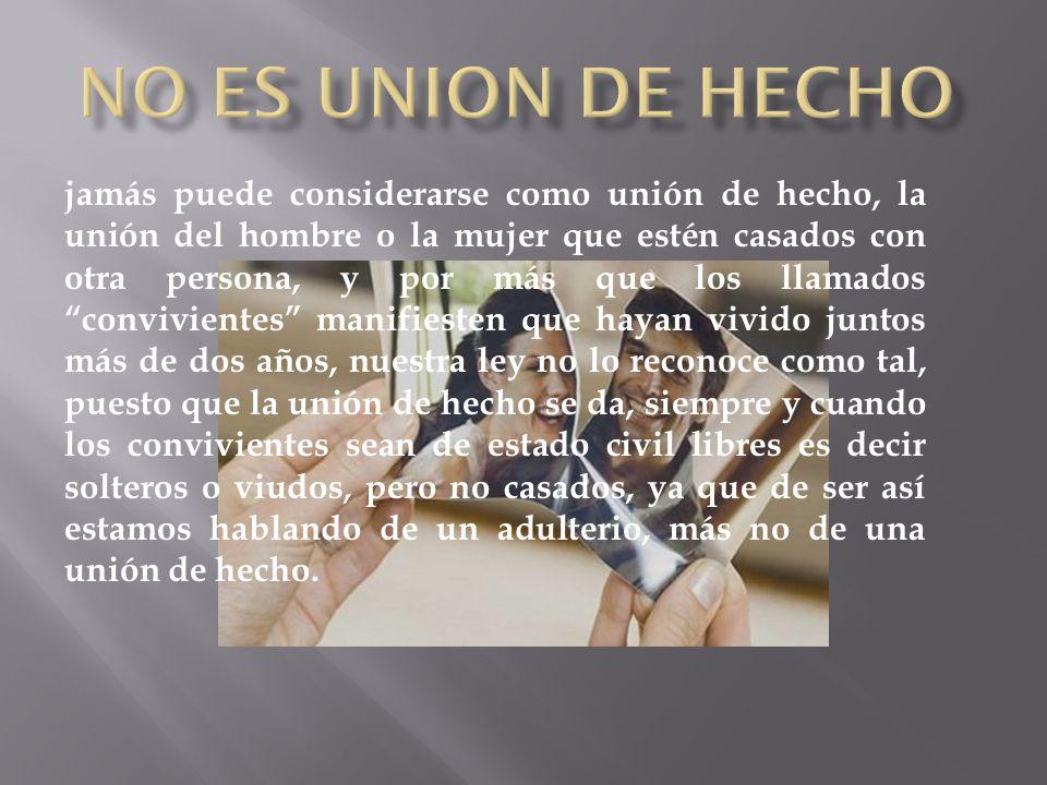 NO ES UNION DE HECHO