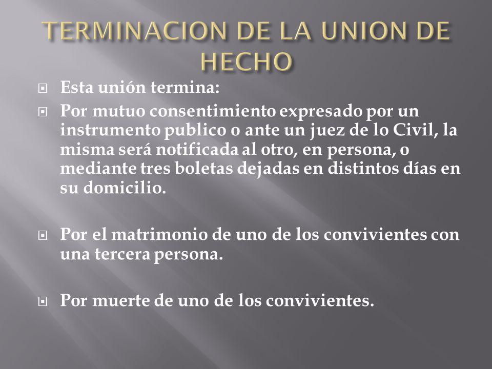 TERMINACION DE LA UNION DE HECHO