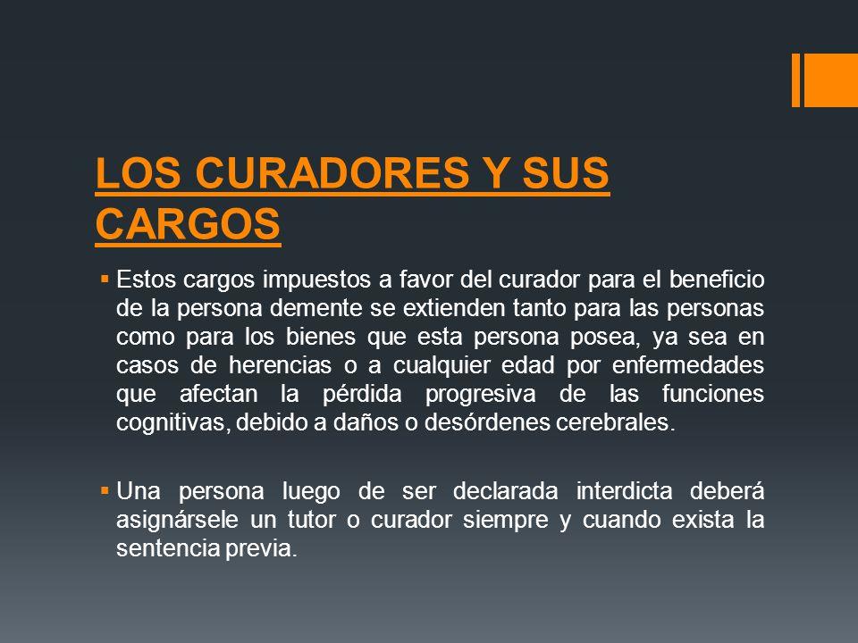 LOS CURADORES Y SUS CARGOS