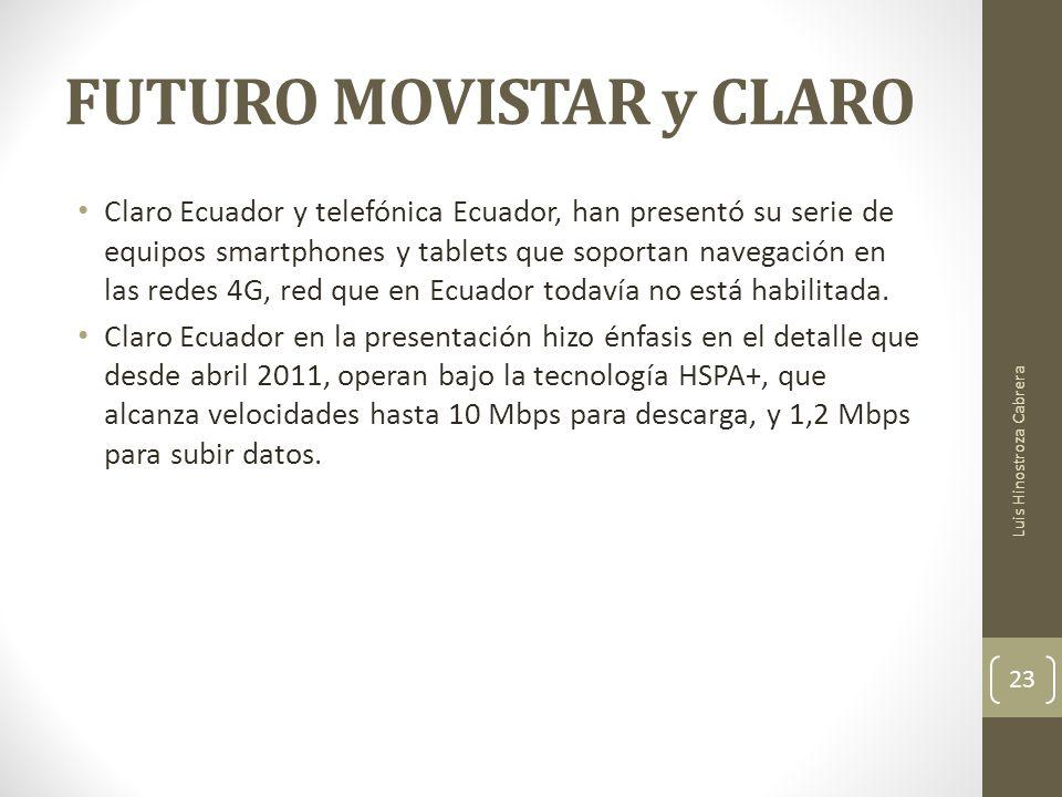 FUTURO MOVISTAR y CLARO