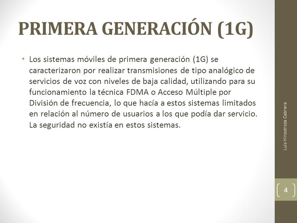 PRIMERA GENERACIÓN (1G)