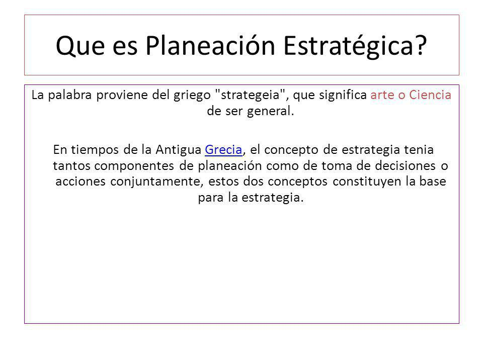 Que es Planeación Estratégica