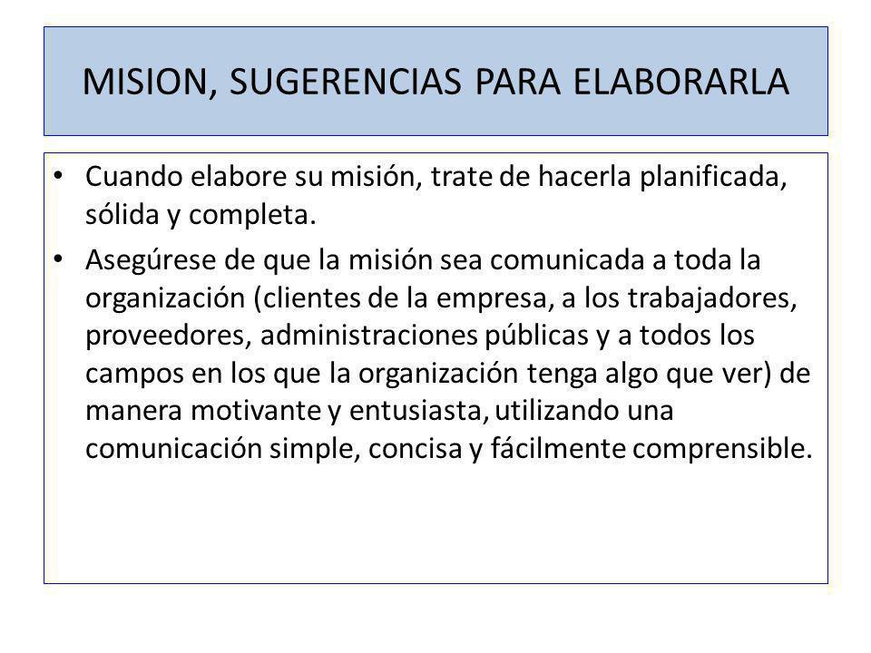 MISION, SUGERENCIAS PARA ELABORARLA