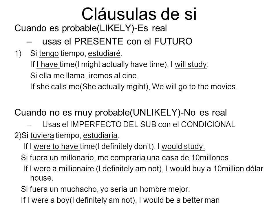 Cláusulas de si Cuando es probable(LIKELY)-Es real