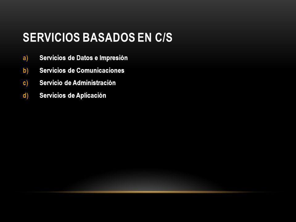 Servicios Basados en C/S