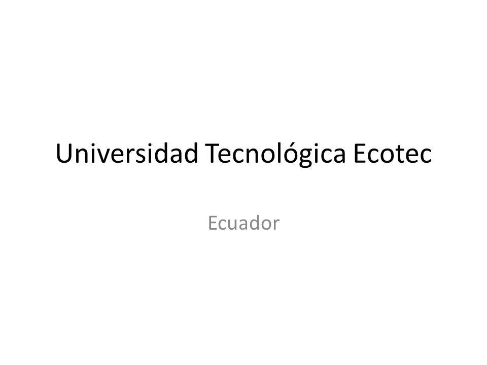 Universidad Tecnológica Ecotec