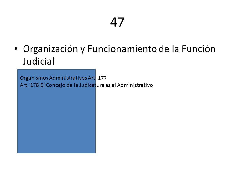 47 Organización y Funcionamiento de la Función Judicial