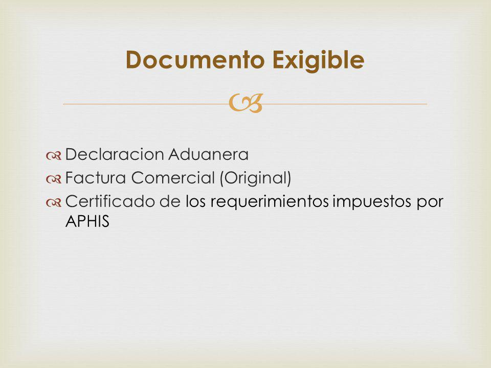 Documento Exigible Declaracion Aduanera Factura Comercial (Original)
