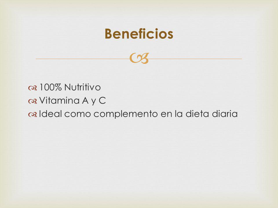 Beneficios 100% Nutritivo Vitamina A y C