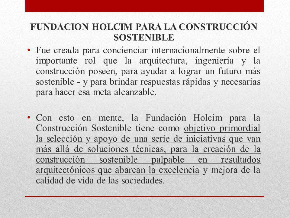 FUNDACION HOLCIM PARA LA CONSTRUCCIÓN SOSTENIBLE