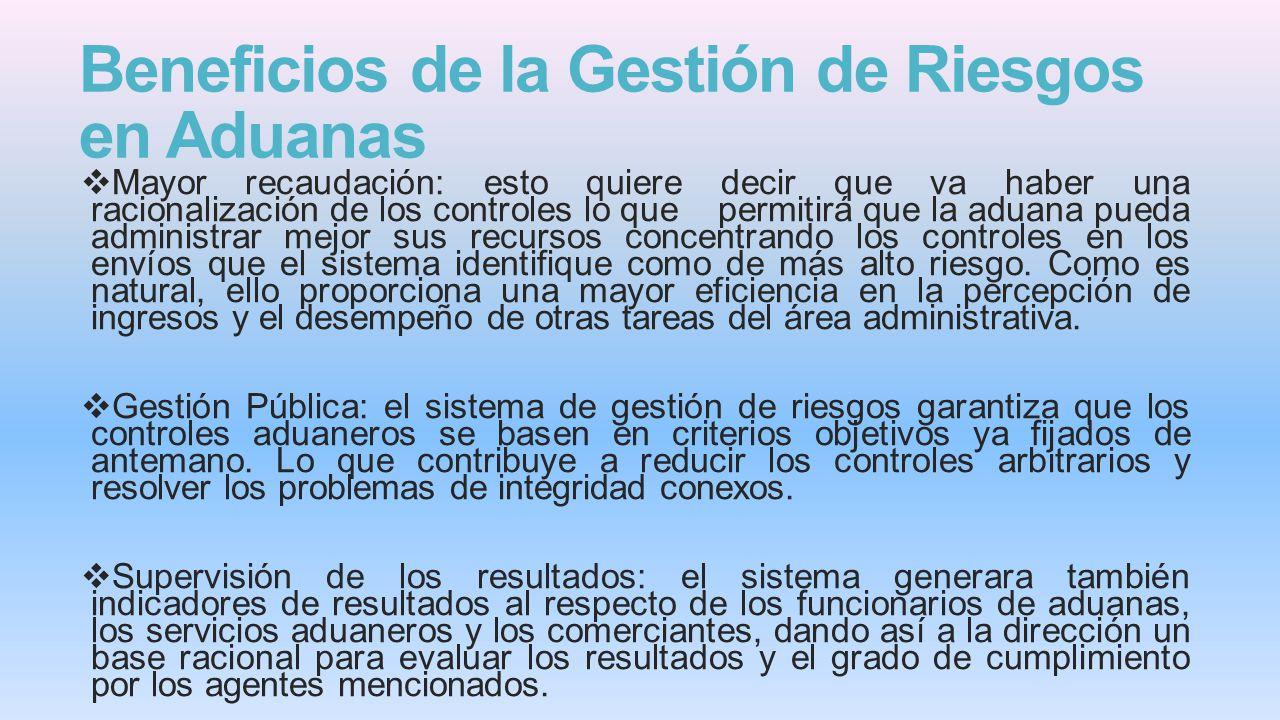 Beneficios de la Gestión de Riesgos en Aduanas