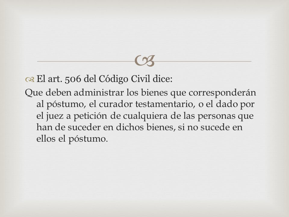 El art. 506 del Código Civil dice: