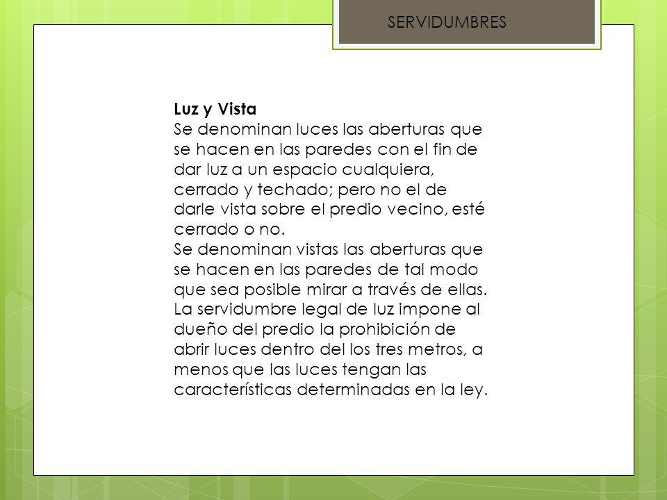 SERVIDUMBRES Luz y Vista.