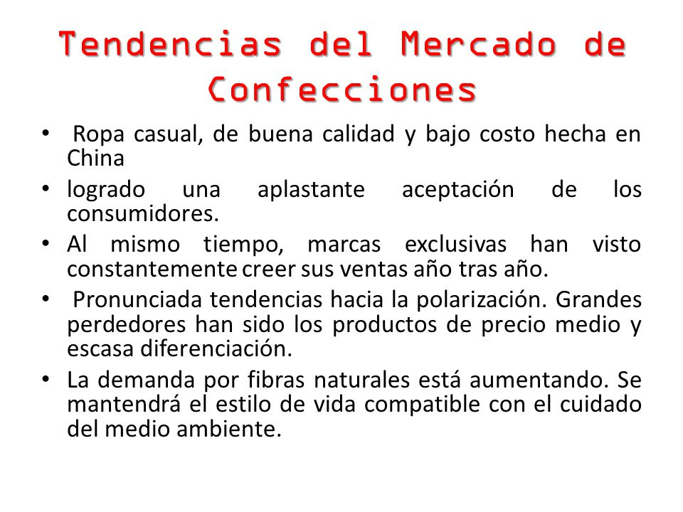 Tendencias del Mercado de Confecciones