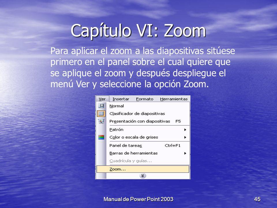 Capítulo VI: Zoom